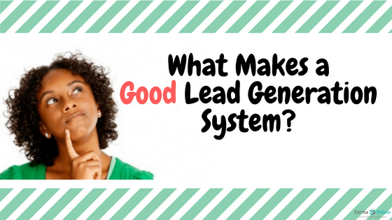 Good Lead Generation System